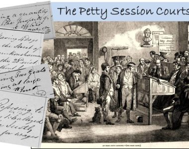 Great insights from Petty sources – the Petty Session Court Records