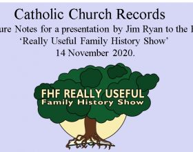 Catholic Church Records: Notes for  'Really Useful Family History Show' 2020.